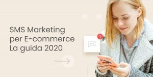 sms marketing per ecommerce la guida 2020